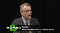 Medical Issues Relating to Traveling Abroad